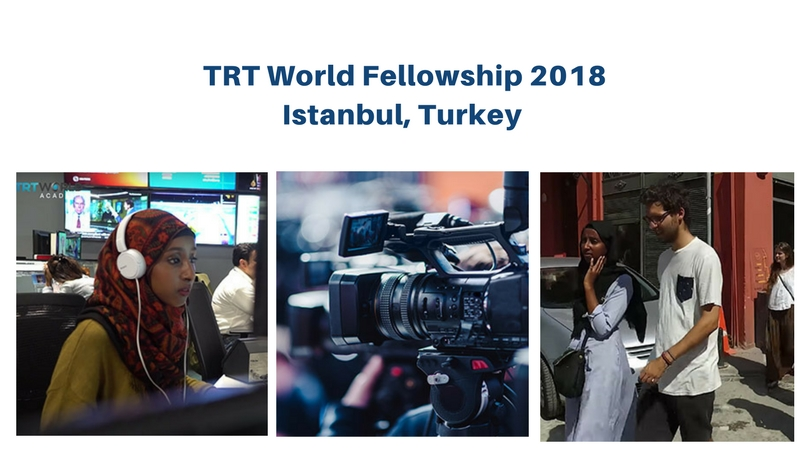 TRT World Fellowship Programme 2018 in Istanbul, Turkey (Fully-funded)