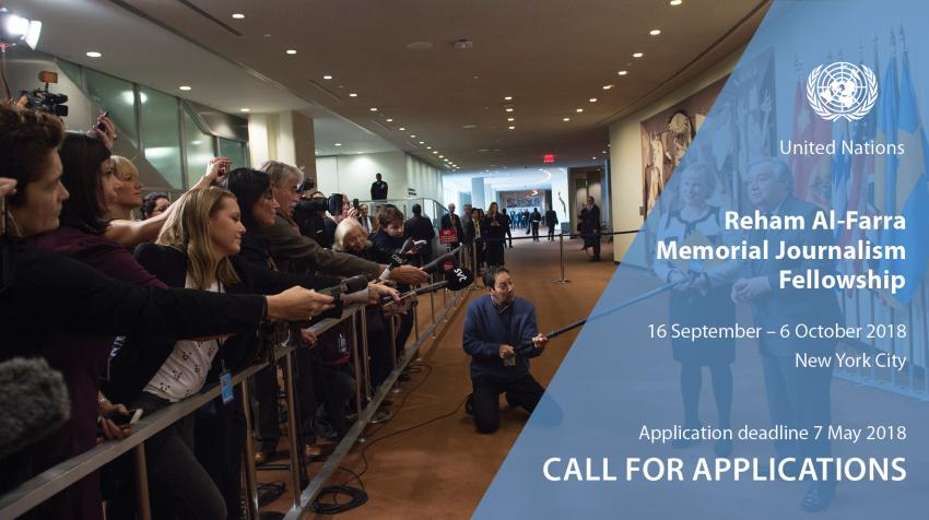 United Nations Reham Al-Farra Memorial Journalism Fellowship 2018 (Fully-funded to UN Headquarters in New York)