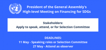 Apply to speak at President of the UN General Assembly's High-level Meeting on Financing for SDGs (Travel Funding Available)
