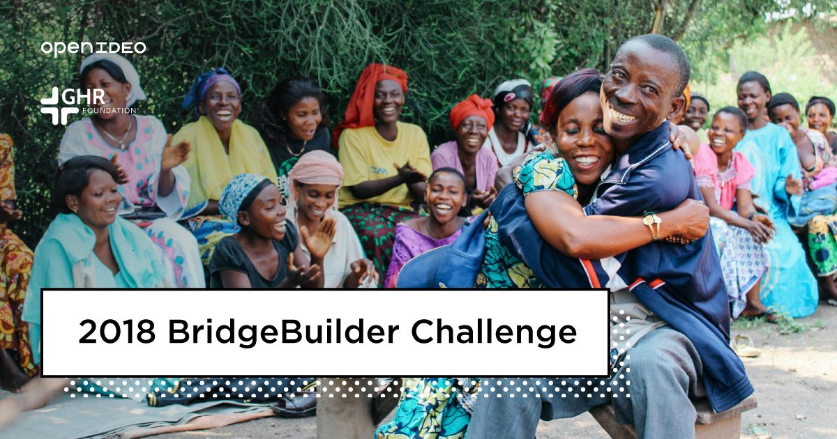 OpenIDEO Bridgebuilders Innovation Challenge 2018 (Win a share of $1million)
