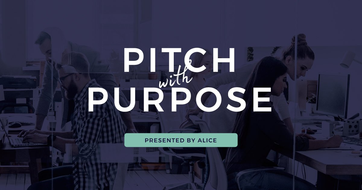 Pitch with Purpose Global Competition 2018 for Startups Doing Social Good (Win $15,000 & more)