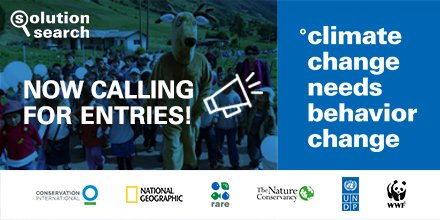 Solution Search 'Climate Change Needs Behavior Change' Competition 2018 (Win $25,000 & a trip to Washington, DC)