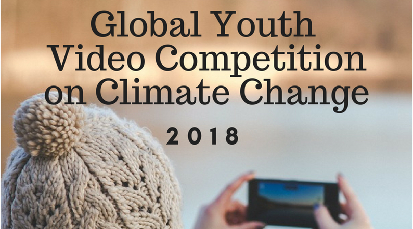 UN Climate Change Global Youth Climate Video Competition 2018 (Fully-funded to COP24 in Poland)