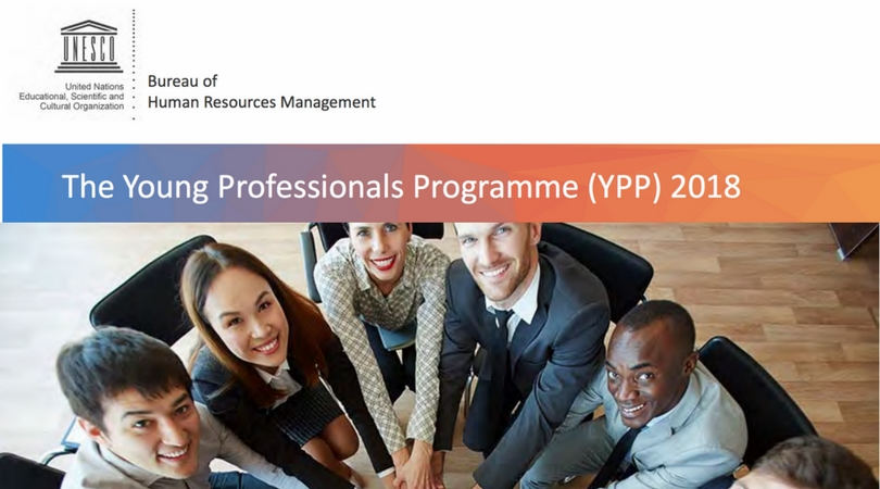 UNESCO Young Professionals Programme (YPP) 2018 for Young Graduates and Professionals