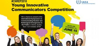 IAEA Young Innovative Communicators Competition 2018 for Students and Young professionals (Fully-funded to Vienna, Austria)