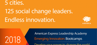 Ashoka American Express Leadership Academy Bootcamps for Emerging Innovators 2018 (fully-funded)