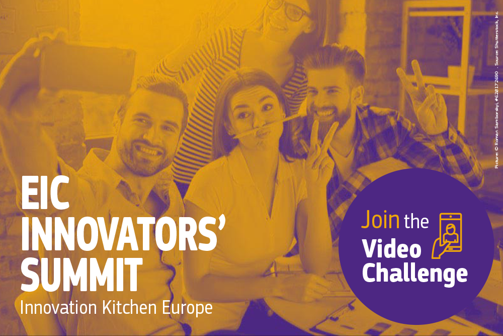European Innovation Council (EIC) Innovators' Summit Video Challenge 2018