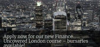 Finance Uncovered Training Course 2018 – City University, London (Bursaries available)
