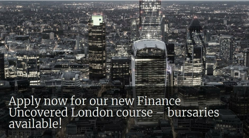 Finance Uncovered Training Course 2018 – City University, London (Bursaries available)