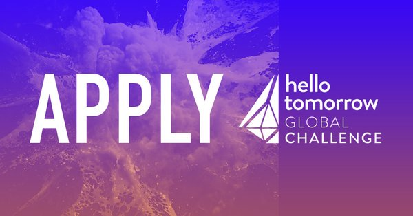 Hello Tomorrow Global Challenge 2018 for Deeptech Entrepreneurs Worldwide (€100K Grand Prize and more)