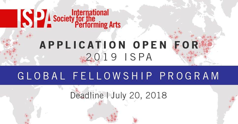 International Society for the Performing Arts (ISPA) Global Fellowship Program 2019