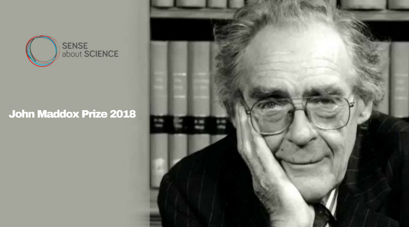 John Maddox Prize 2018 – Global Award for Individuals Promoting Science