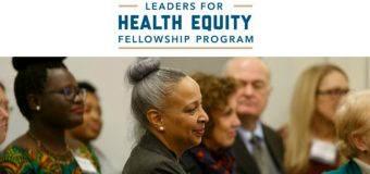 Leaders for Health Equity Fellowship Program 2019 (Fully-funded to Washington, DC)