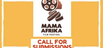 Call for Submissions: Mama Afrika Film Festival 2018 in Nairobi, Kenya