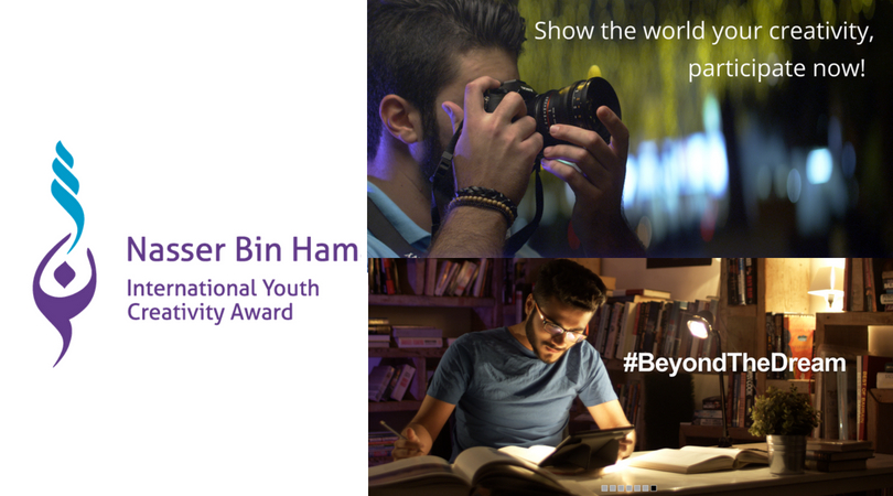 Nasser Bin Hamad International Youth Creativity Award 2018 (Win cash prizes and a trip to Kingdom of Bahrain)