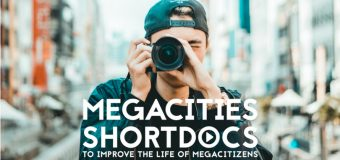 Call For Entries: MegaCities ShortDocs Citizen Film Festival 2018 (Trip to Paris and 1000€ for Finalists)