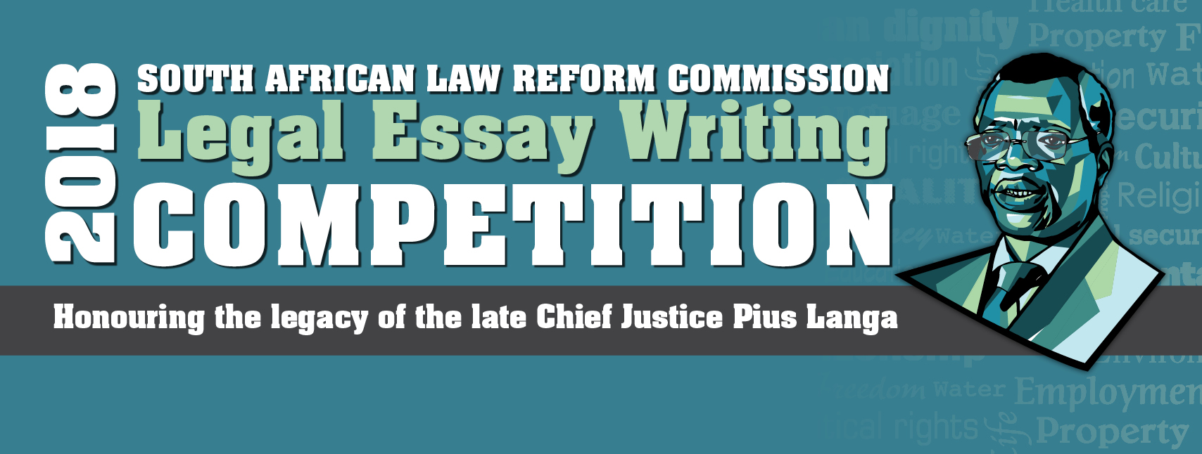 South African Law Reform Commission Legal Essay Competition 2018 (Up to R70,000)