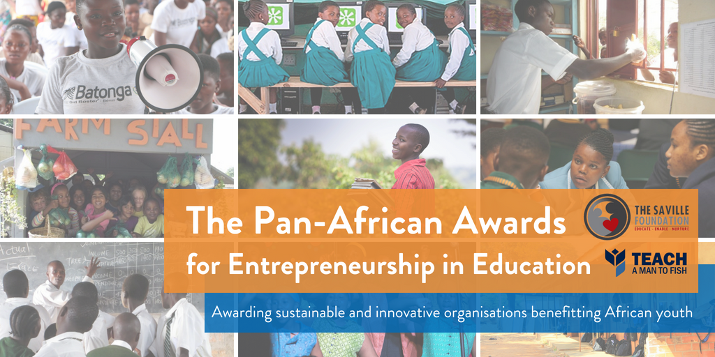 The Saville Foundation Pan-African Awards for Entrepreneurship in Education 2018 (Win $15,000 USD)