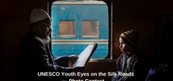 UNESCO Youth Eyes on the Silk Roads International Photo Contest 2018