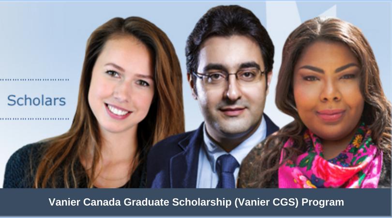 Vanier Canada Graduate Scholarship (Vanier CGS) Program 2019 for Doctoral Study in Canada
