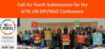 Call for Youth Submissions for the 67th UN DPI/NGO Conference in New York!
