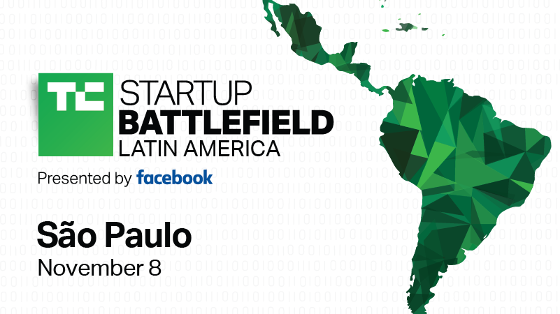 TechCrunch Startup Battlefield Latin America 2018 (Win $25K and a trip to San Francisco)