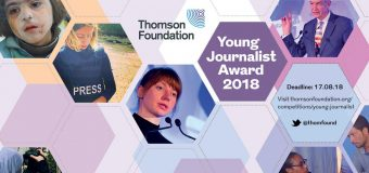 Thomson Foundation Young Journalist Award 2018 (Fully funded to London)