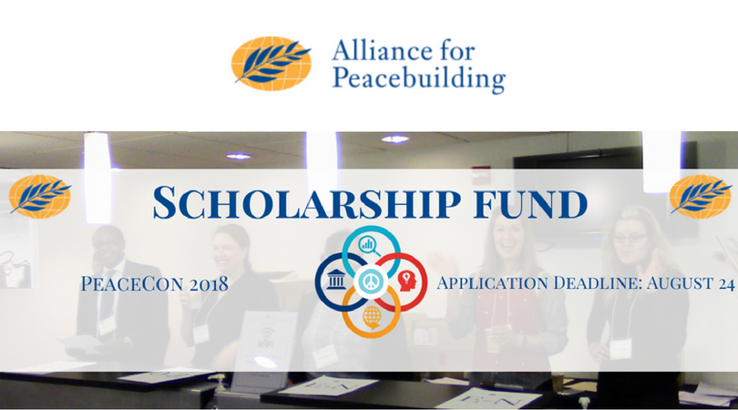 Alliance for Peacebuilding Scholarship Fund to attend PeaceCon 2018 in Washington, DC, USA (Fully-funded)