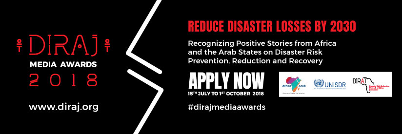 Disaster Risk Reduction Network of Africa Journalists (DIRAJ) Media Awards 2018