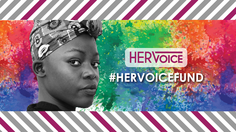 HER Voice Fund 2018 for Organizations working on Adolescent Girls and Young Women ($2,000 grants)