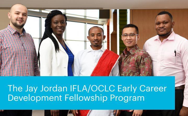 Jay Jordan IFLA/OCLC Early Career Development Fellowship Program 2019 (Fully-funded to the US)