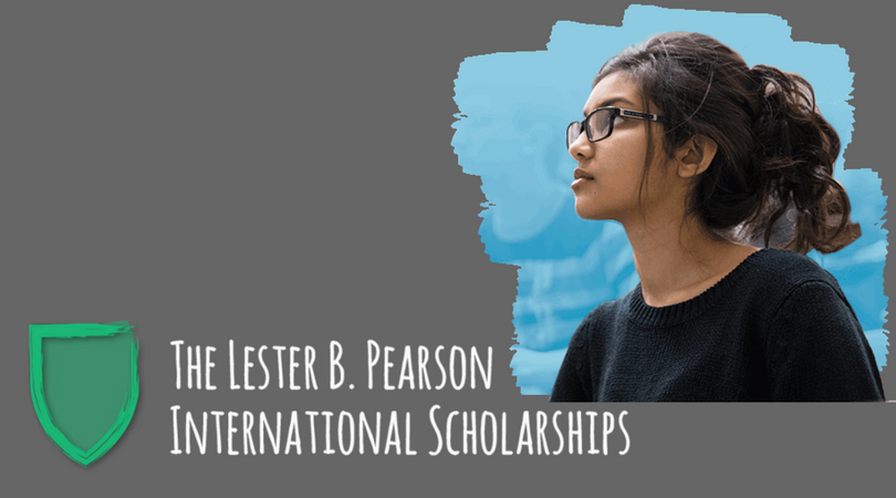 Lester B. Pearson International Scholarship Program 2020/2021 to Study at the University of Toronto