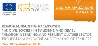 Med Culture Regional Training to Empower the Civil Society in Palestine and Israel 2018 (Fully-funded)