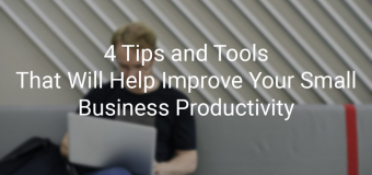 4 Business Productivity Tips and Tricks