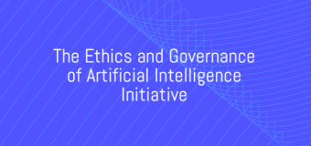 Ethics and Governance of AI Initiative Challenge 2018 (up to $75,000)