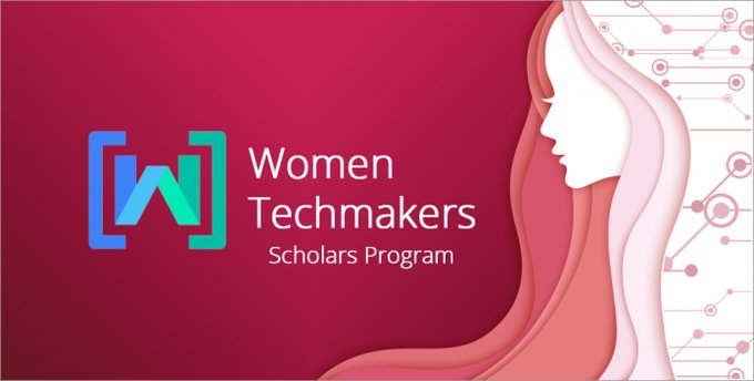 Google's Women Techmakers Scholars Program 2019/2020 for United States & Canada