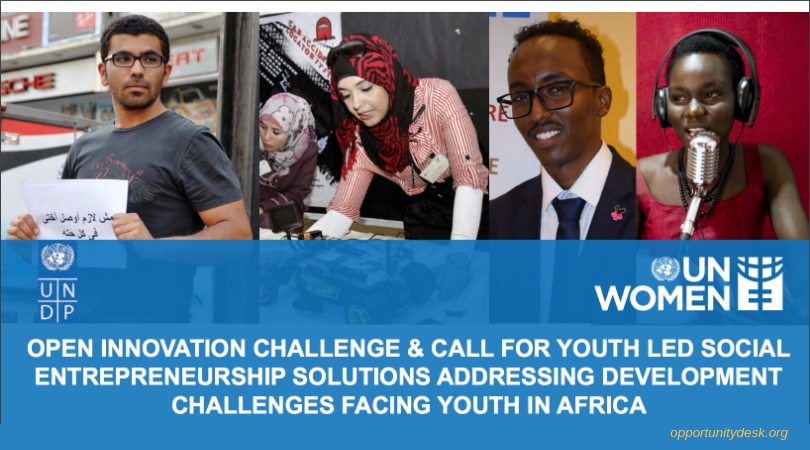 UN Women/UNDP Open Innovation Challenge and Call for Youth Led Social Entrepreneurship Solutions in Africa 2018 (Up to $10,000)