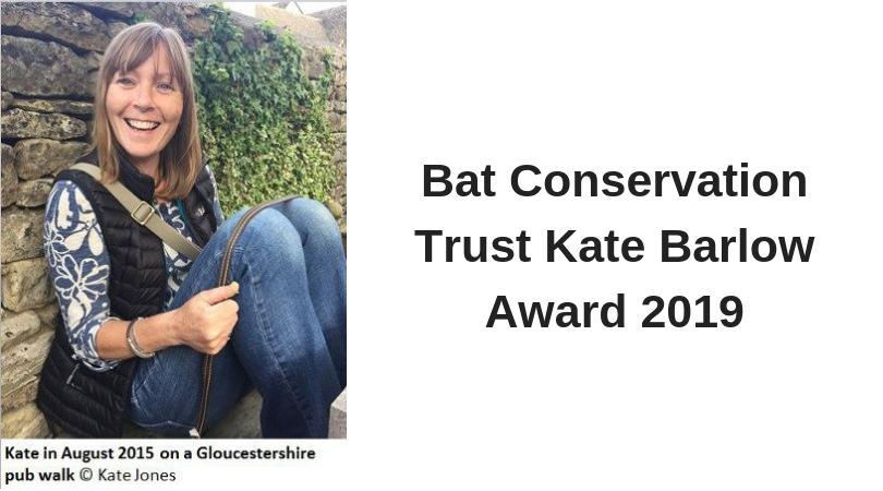 Bat Conservation Trust Kate Barlow Award 2019 (Up to £4,500)