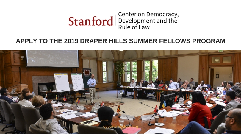 Draper Hills Summer Fellowship on Democracy and Development Program 2019 at Stanford University (Funding Available)