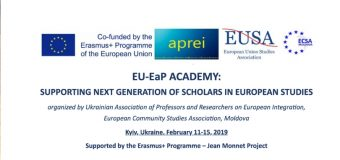 EU-EaP Academy for Next Generation of Scholars in European Studies 2019 – Kyiv, Ukraine (Scholarships Available)