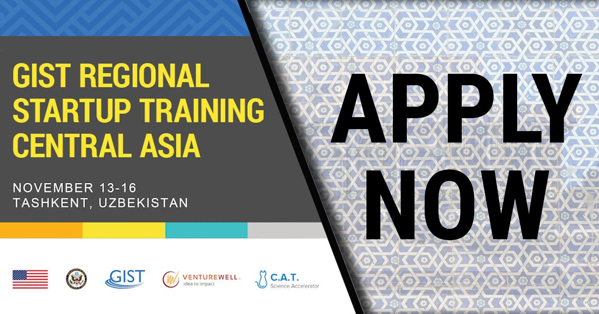 GIST Regional Startup Training in Central Asia 2018 (Funded to Tashkent, Uzbekistan)