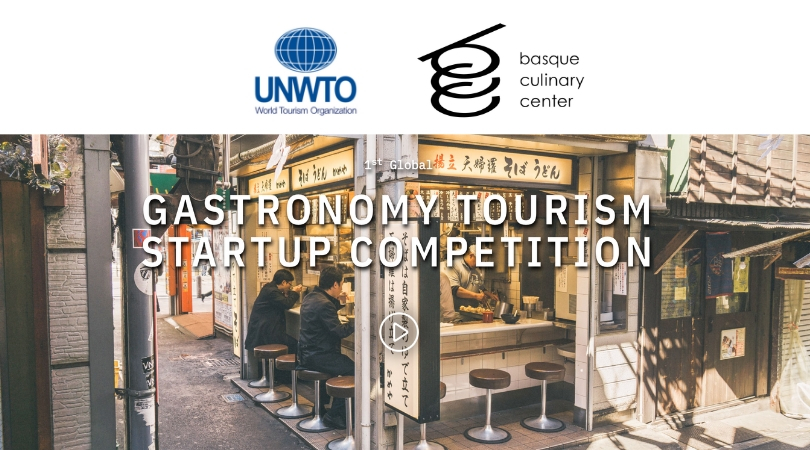 World Tourism Organization (UNWTO) 1st Global Gastronomy Tourism Startup Competition 2019 (Fully-funded to Spain)