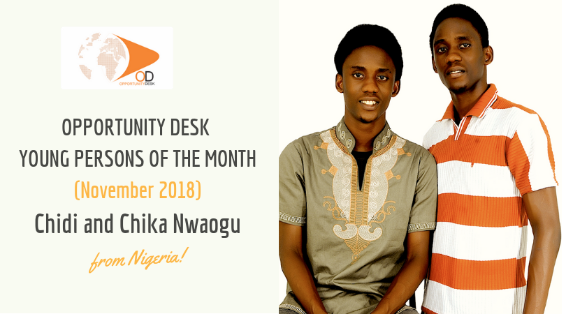 Chidi and Chika Nwaogu from Nigeria are OD Young Persons of the Month for November 2018!