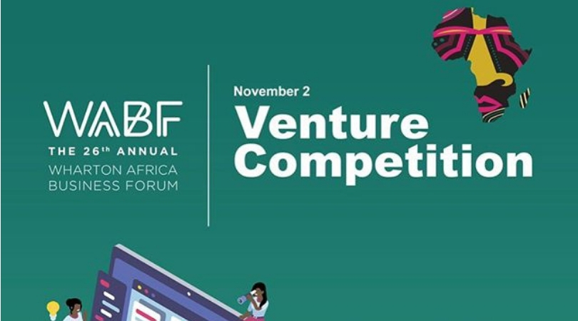 New Venture Competition – Wharton Africa Business Forum 2018 (Win  $10,000 grand prize)
