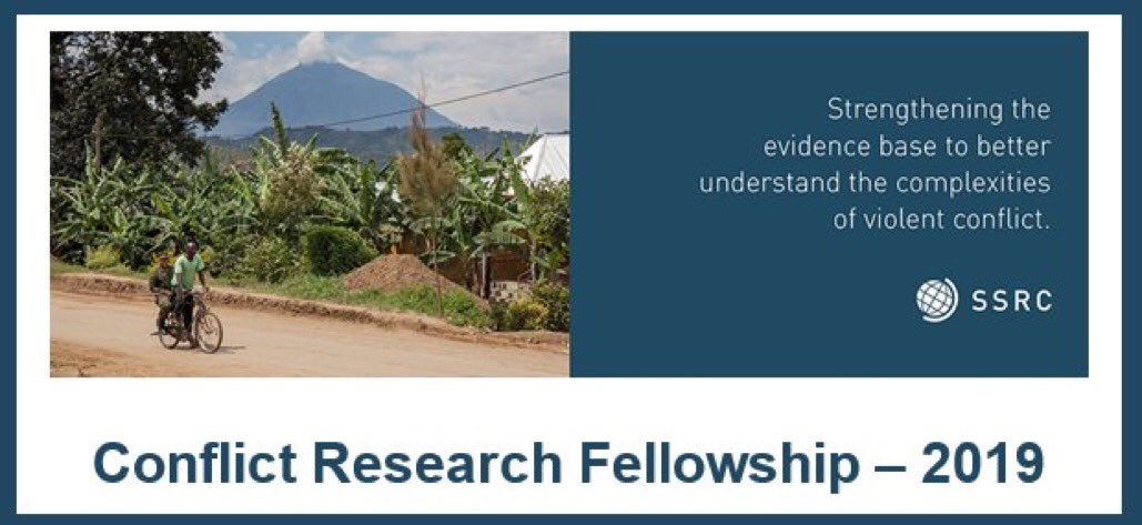 Social Science Research Council (SSRC) Conflict Research Fellowship 2019