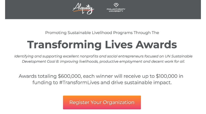 Alquity/Philanthropy University Transforming Lives Awards 2018 (Up to $100,000 infunding)