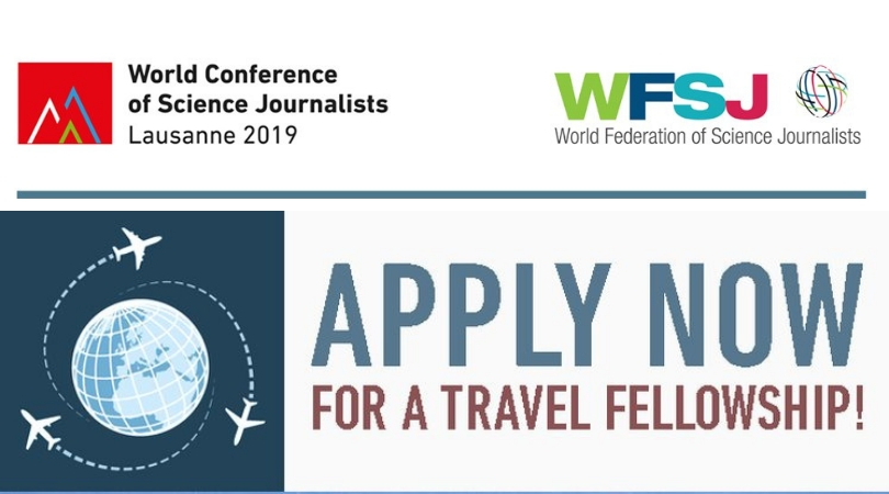 World Conference of Science Journalists (WCSJ) 2019 Travel Fellowships (Funded to Lausanne, Switzerland)