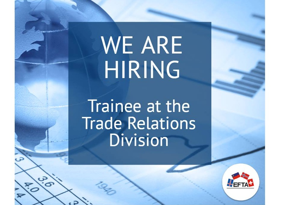 European Free Trade Association (EFTA) Traineeship in the Trade Relations Division 2019