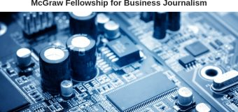 McGraw Fellowship for Business Journalism 2019 (Grants of up to $15,000)