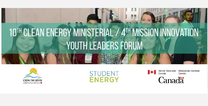 Apply to attend Clean Energy Ministerial/Mission Innovation Youth Program 2019 in Vancouver, Canada (Travel Bursaries available)